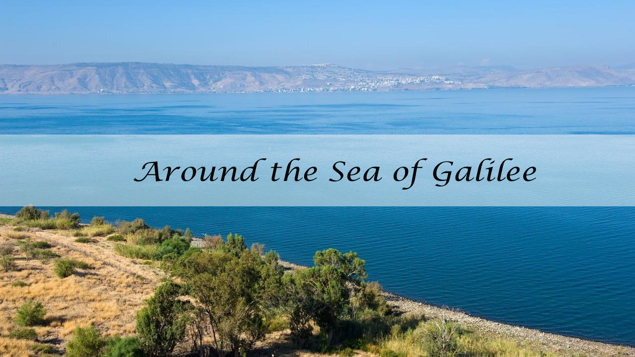 Around the Sea of Galilee