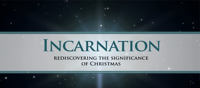 Advent - Incarnation